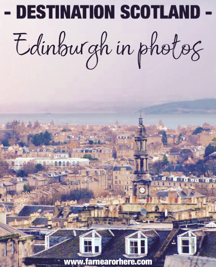 Edinburgh in photos ...