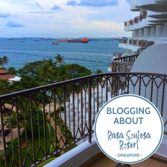 Blogging about Singapore's Rasa Sentosa Resort ...