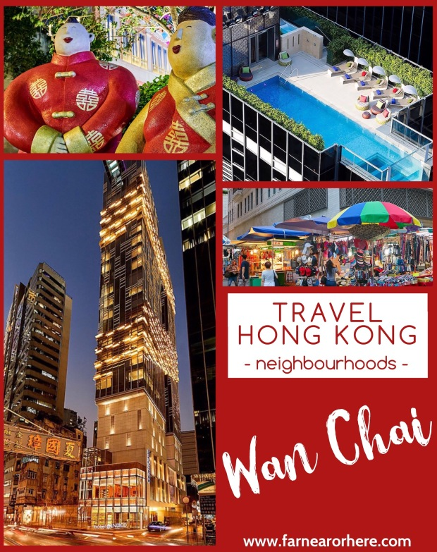 Travel Hong Kong, destination Wan Chai ...