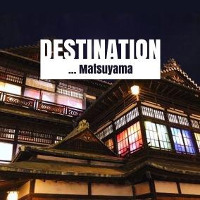 Travel Japan, Matsuyama ...
