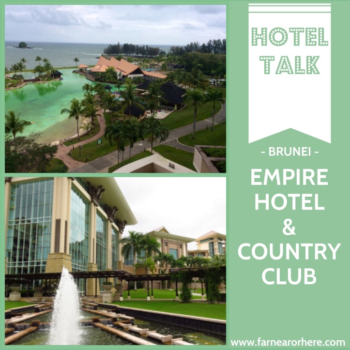 Brunei's Empire Hotel & Country Club ...