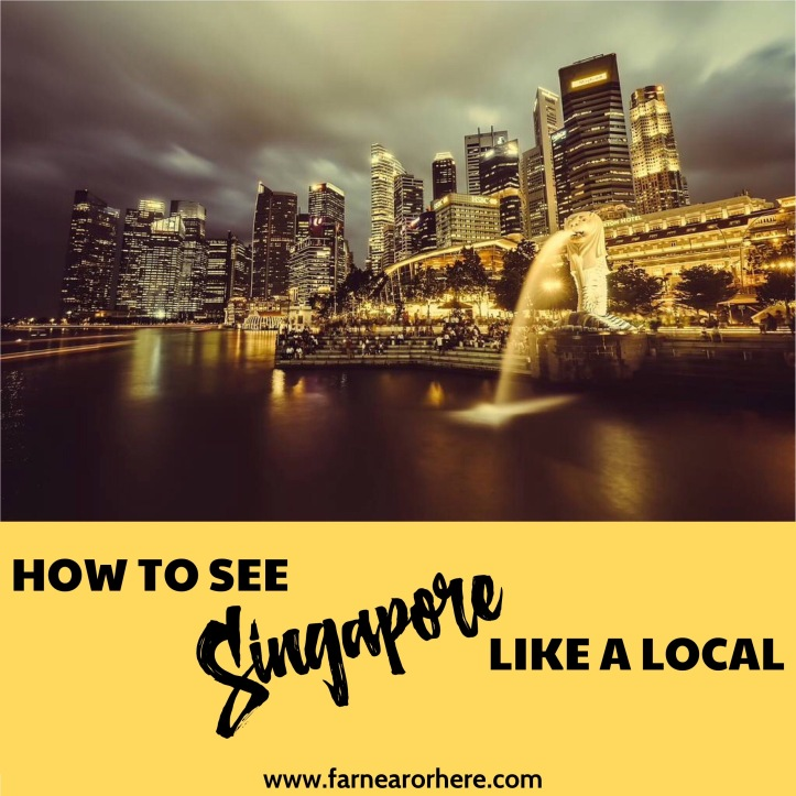 See Singapore like a local ...