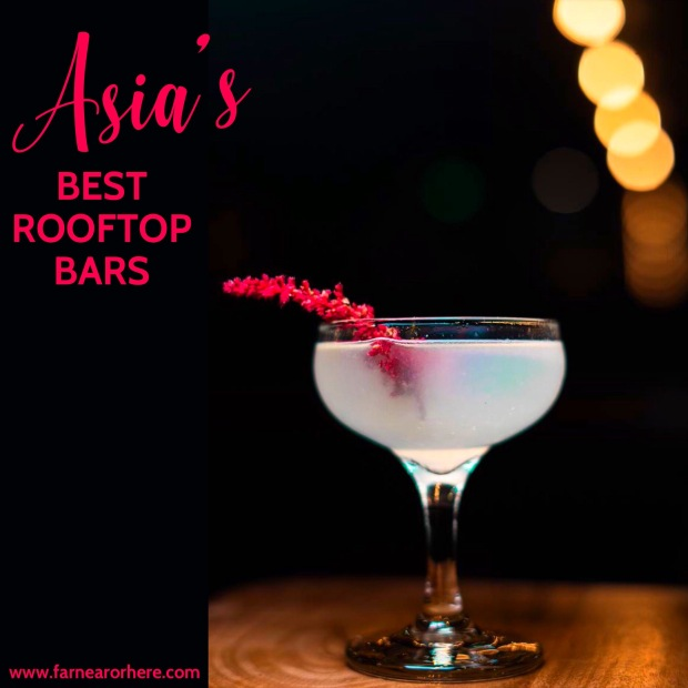 Indulge at Asia's best rooftop bars ...