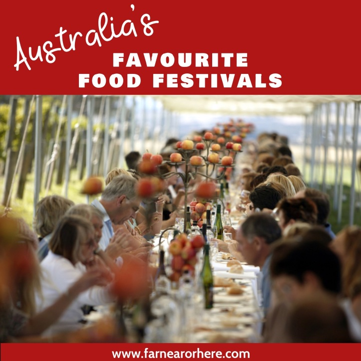 Australia's favourite food festivals ...