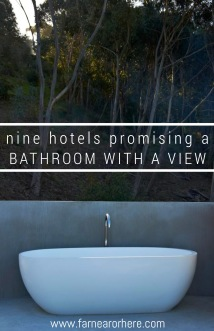 Hotels promising a bathroom with a view.