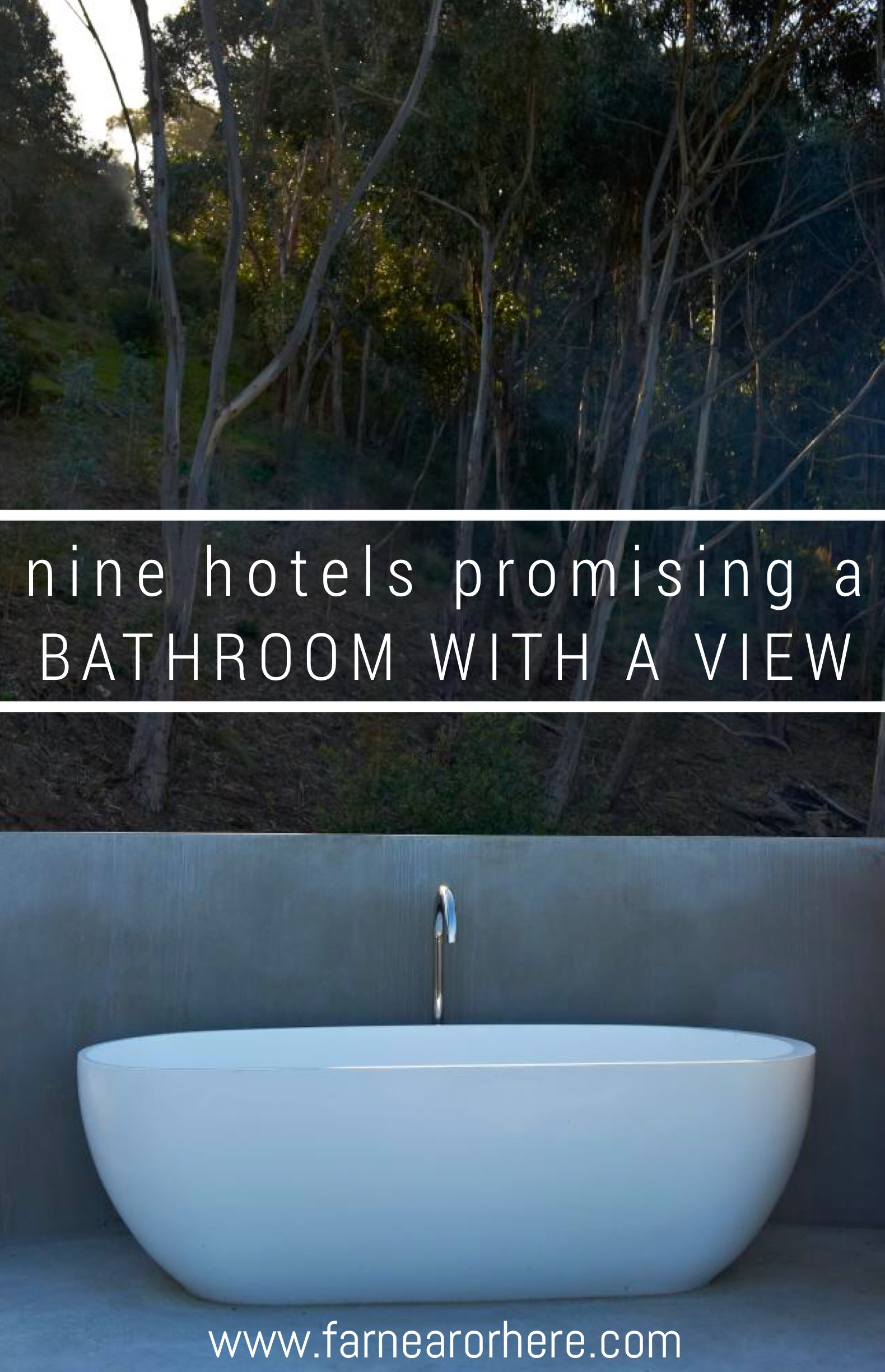 Stay in a hotel boasting a bathroom with a view...