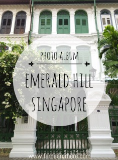Explore Singapore's Emerald Hill...