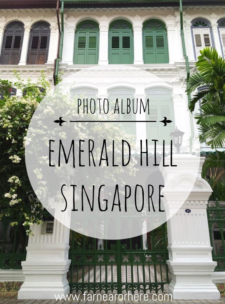 Emerald Hill Road, Emerald Hill, Orchard Road, Singapore, Asia, photography, photo album