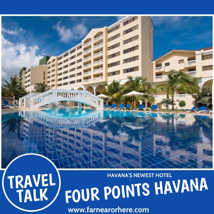 Cuba's newest hotel, the Four Points Havana ...
