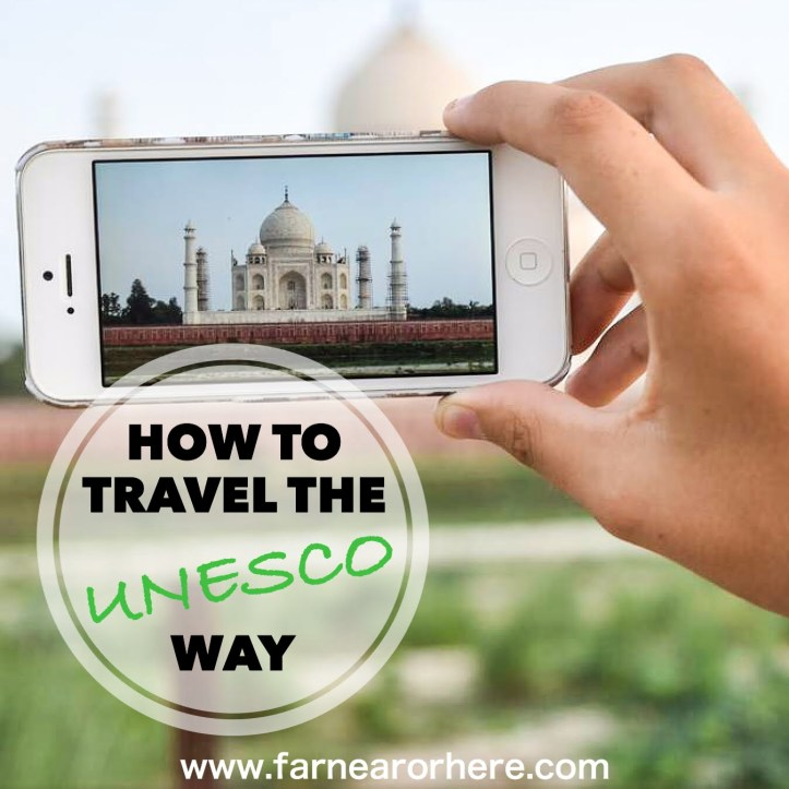 How to travel the UNESCO way ...
