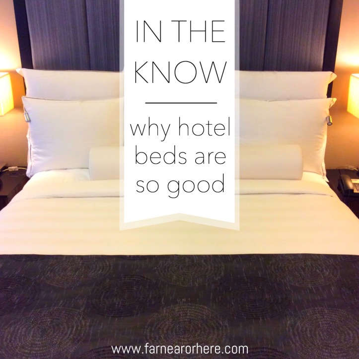 What makes hotel beds so good