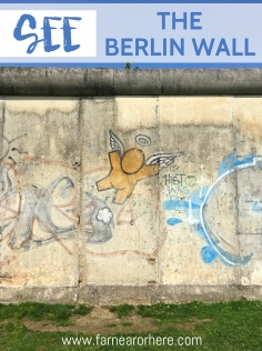 How to see The Berlin Wall on a trip to the German capital.