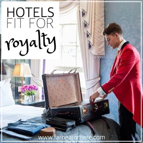 Hotels ready for a royal stay ...