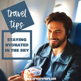 Travel tips on how to stay hydrated while flying ...