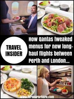 Travel insider - the new Qantas menu for super long-haul flights ...