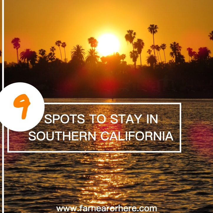 Visit these spots in Southern California ...