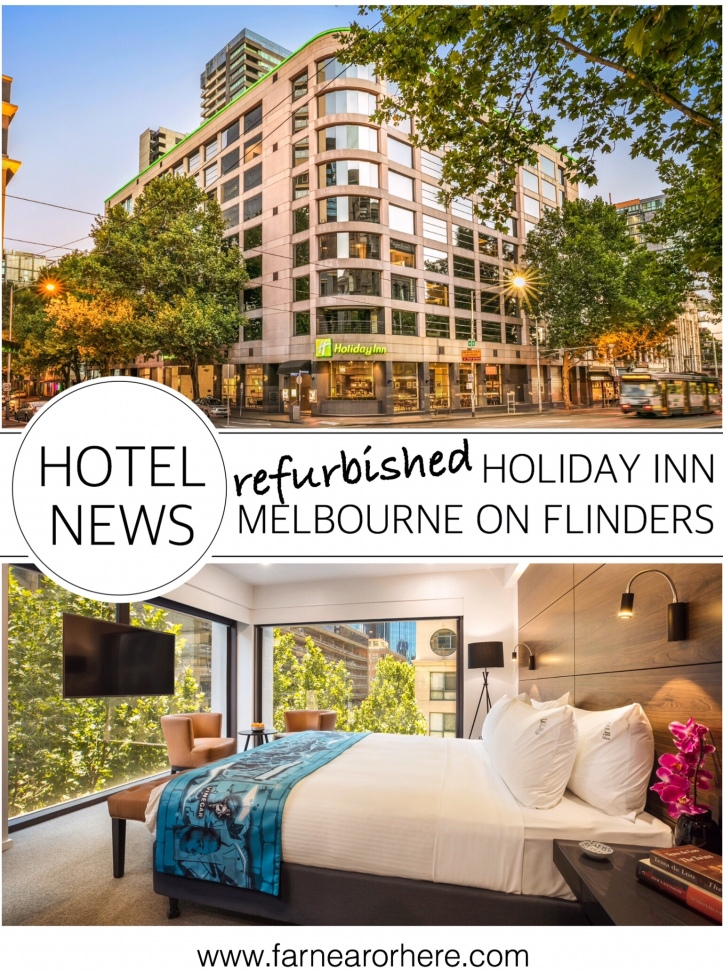 Fresh look for refurbished Holiday Inn Melbourne ...