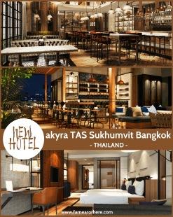 Thailand's newest hotel, the akyra TAS Sukhumvit Bangkok ...