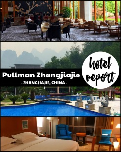 China hotel report ... the Pullman Zhangjiajie