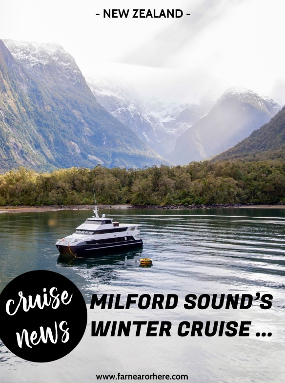 New winter cruise for New Zealand's Milford Sound ...