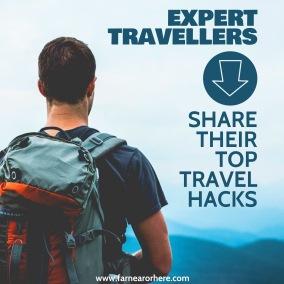 Expert traveller's top travel hacks