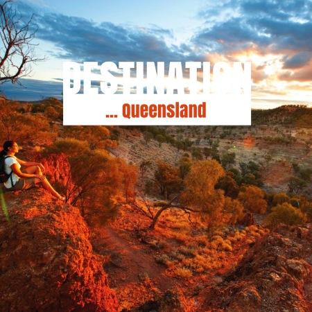 Destination Queensland ...
