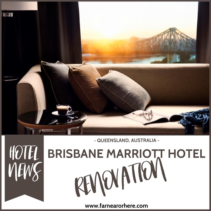 Brisbane Marriott Hotel renovation